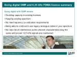 going digital dmr and 6 25 khz fdma licence summary