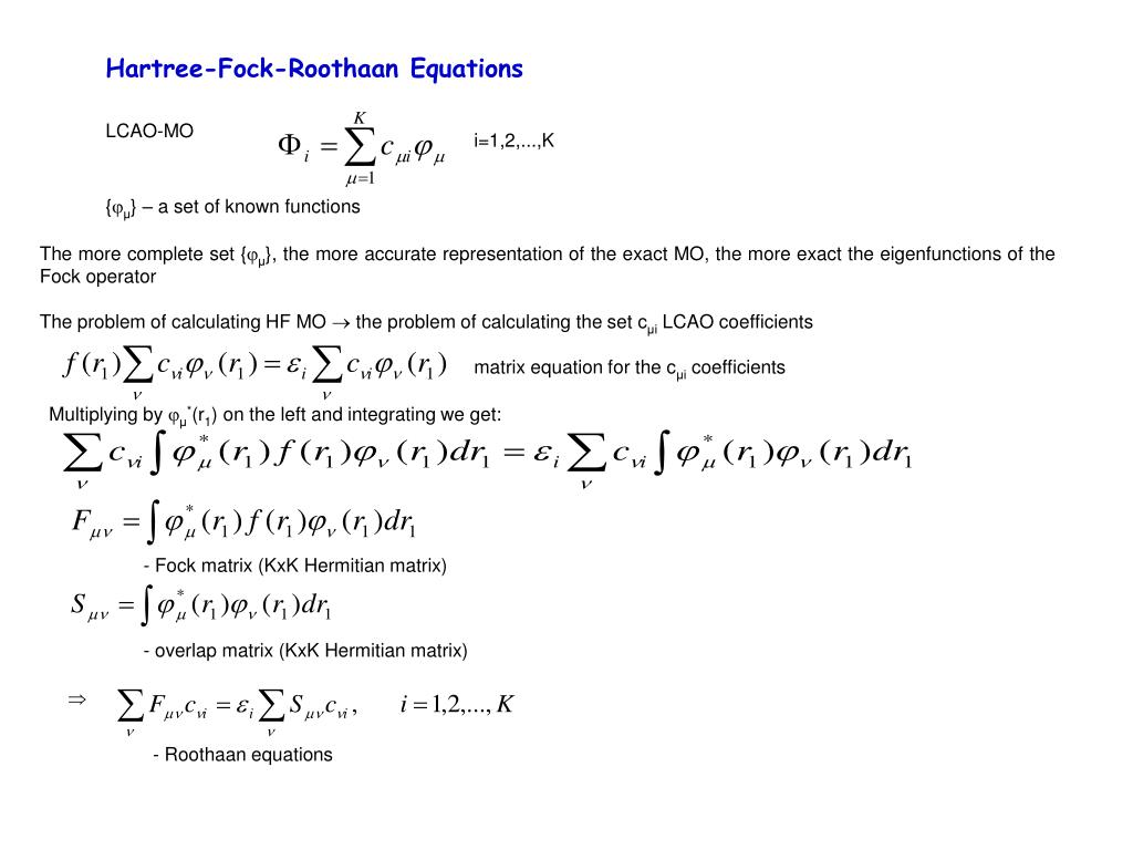 Hartree-Fock-Roothaan Equations
