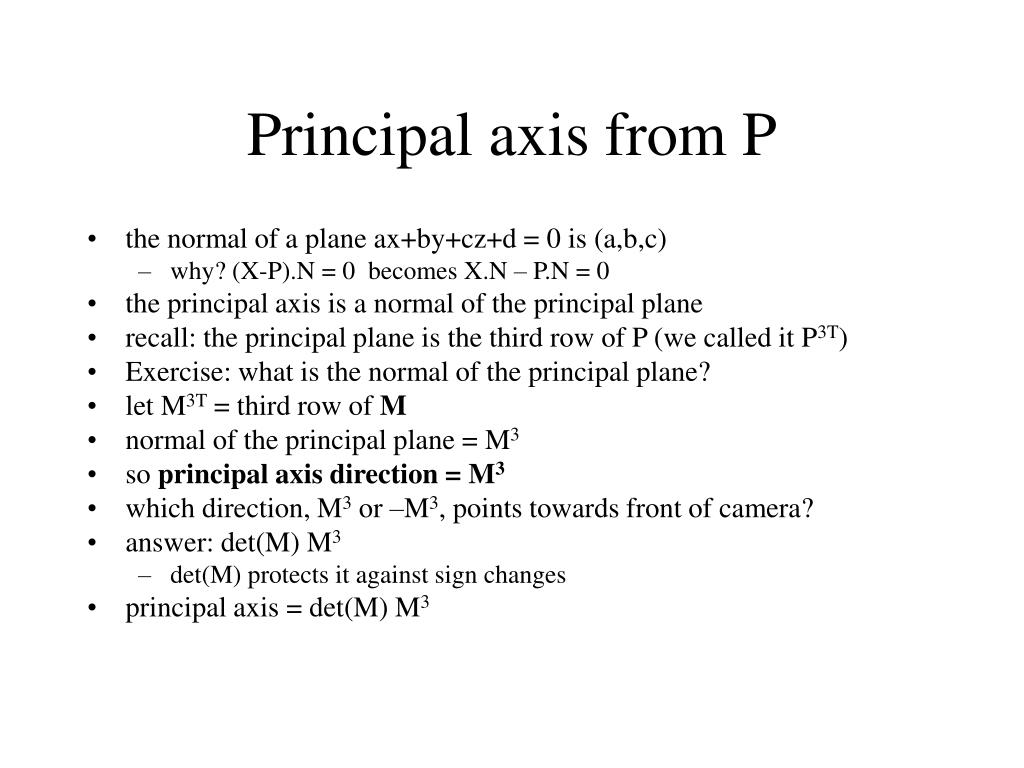 Principal axis from P