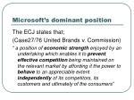microsoft s dominant position