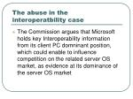 the abuse in the interoperatbility case