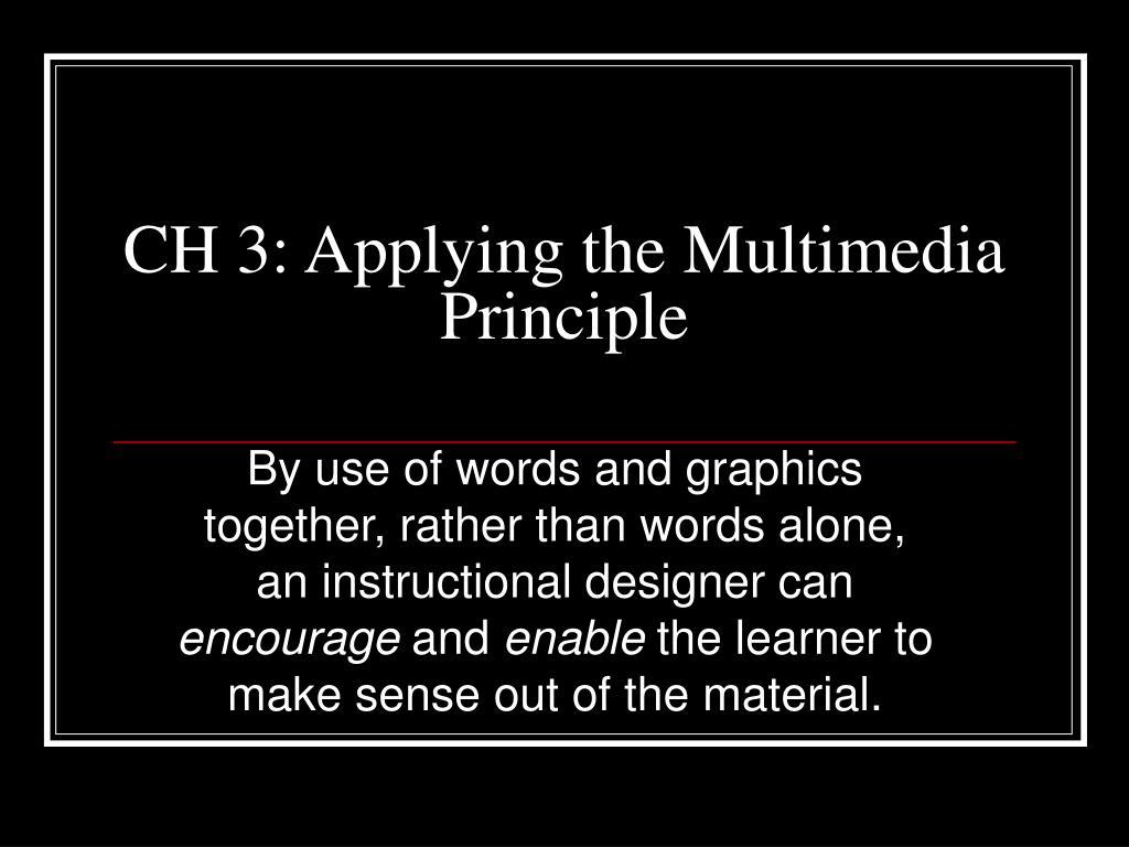 ch 3 applying the multimedia principle l.