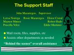 the support staff
