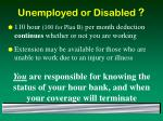 unemployed or disabled