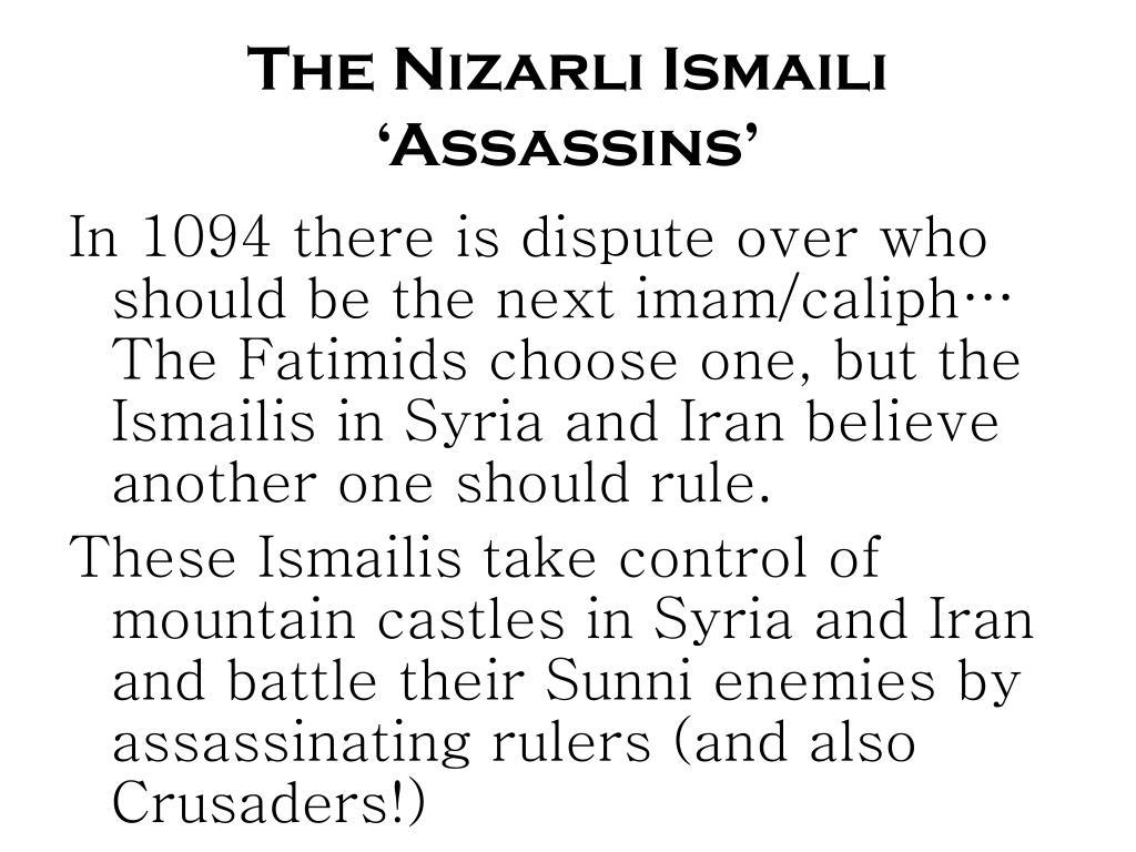 The Nizarli Ismaili 'Assassins'