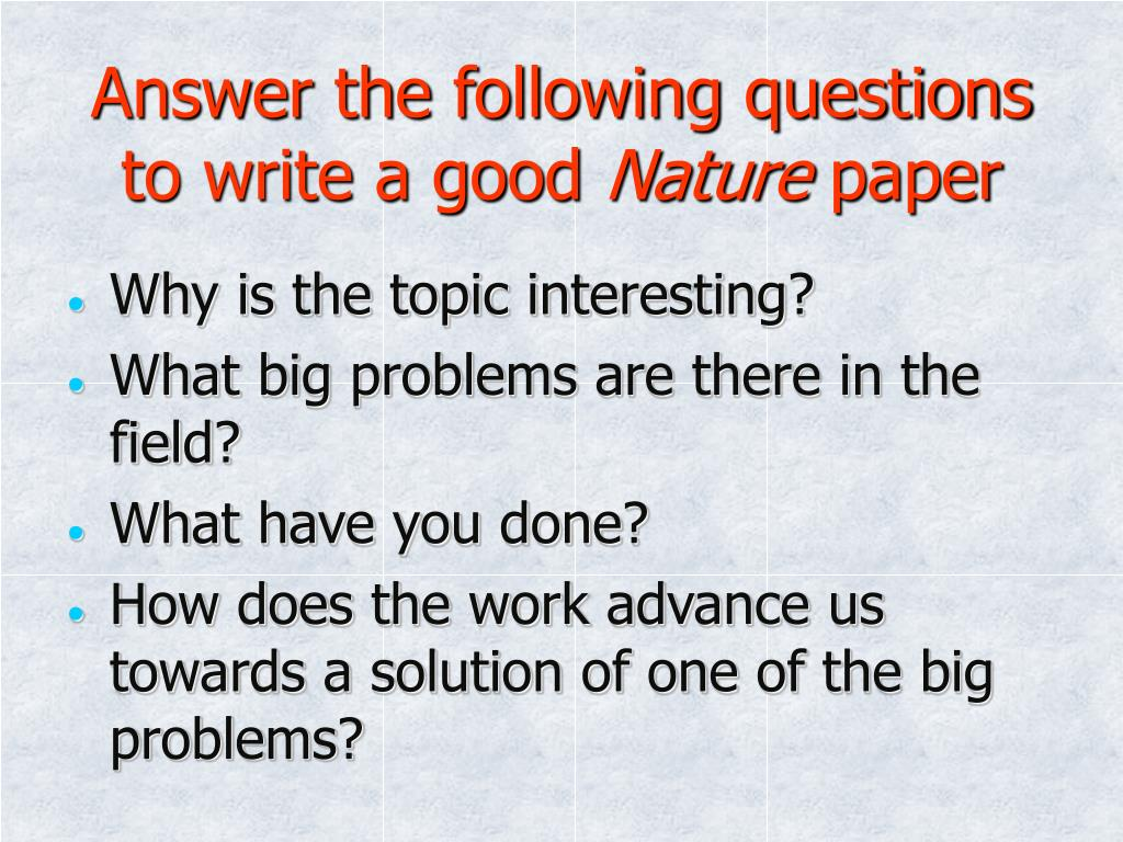 Answer the following questions to write a good