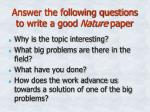 answer the following questions to write a good nature paper