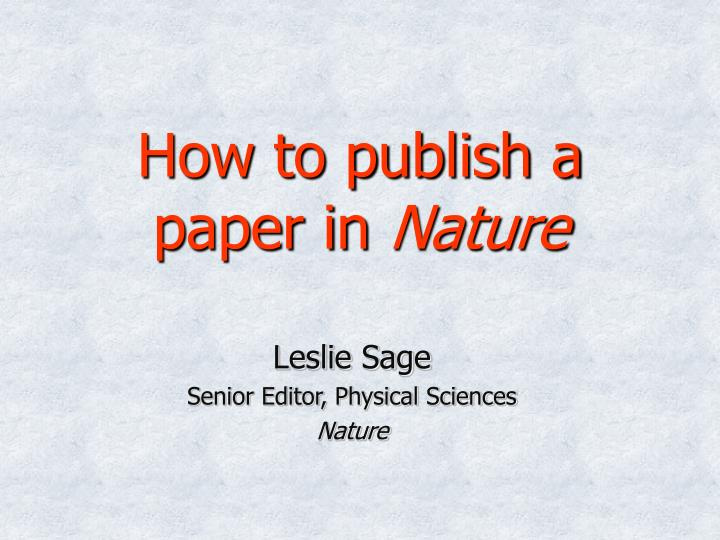 How to publish a paper in nature