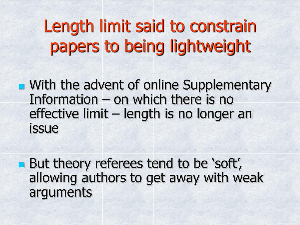 Length limit said to constrain papers to being lightweight