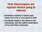 most nature papers are rejected without going to referees
