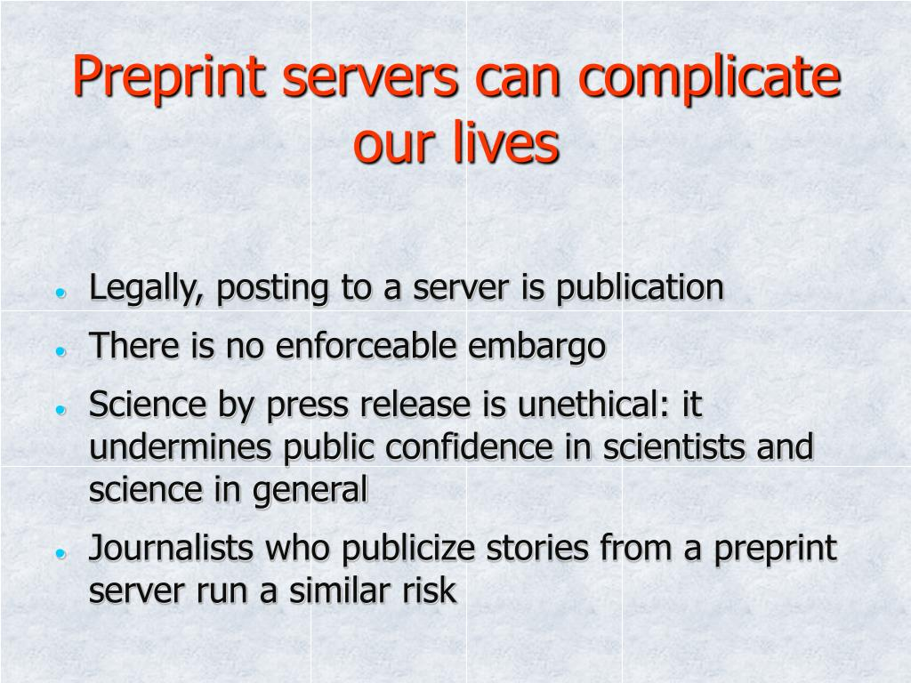 Preprint servers can complicate our lives
