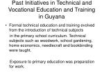 past initiatives in technical and vocational education and training in guyana
