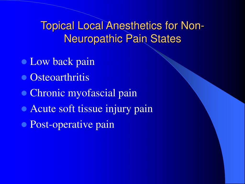 Topical Local Anesthetics for Non-Neuropathic Pain States
