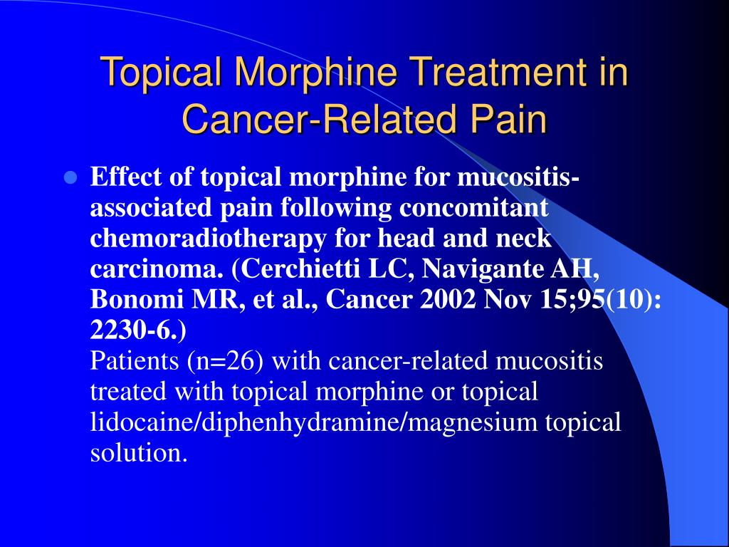 Topical Morphine Treatment in Cancer-Related Pain