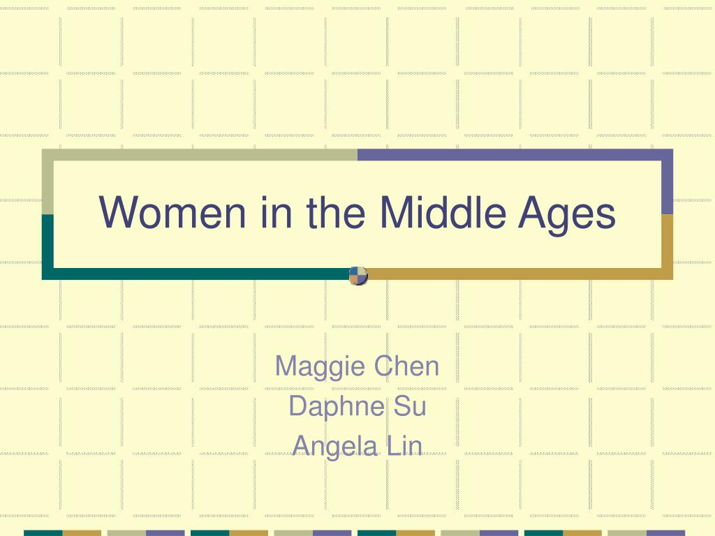 women in the middle ages l.