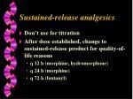 sustained release analgesics