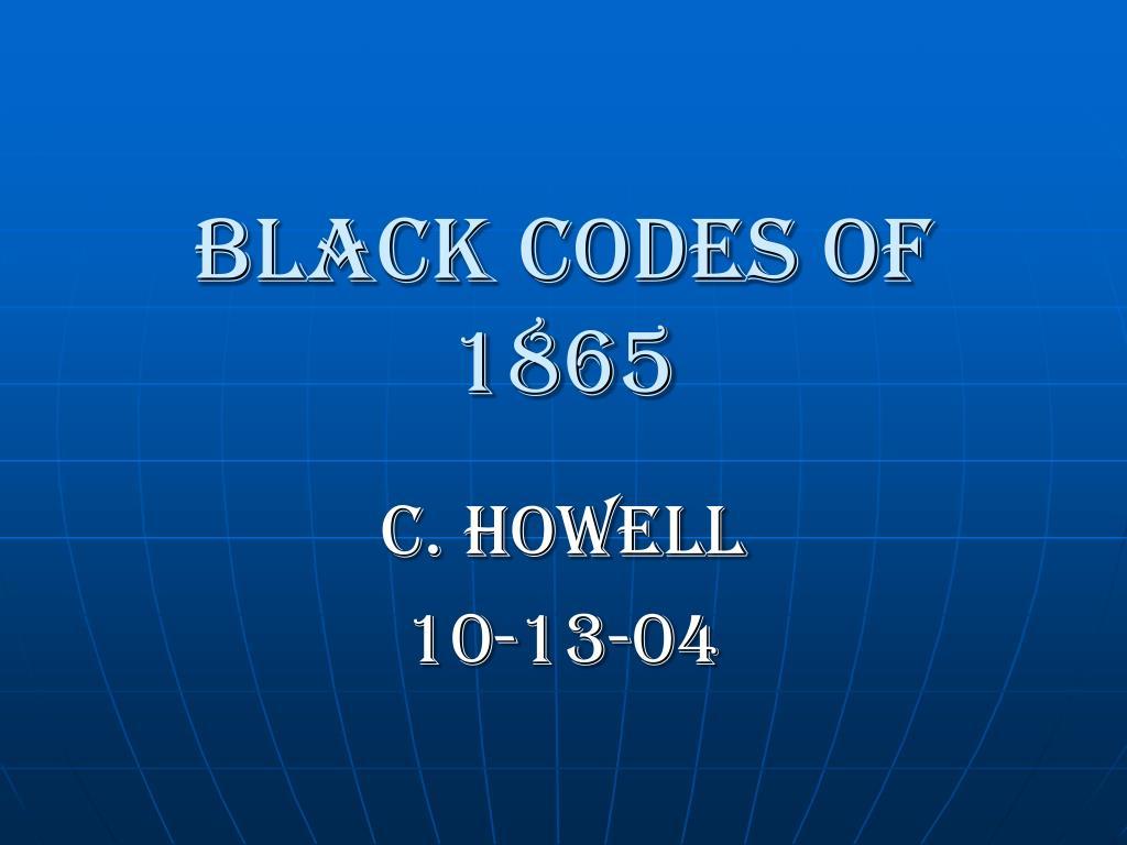 black codes of 1865 l.