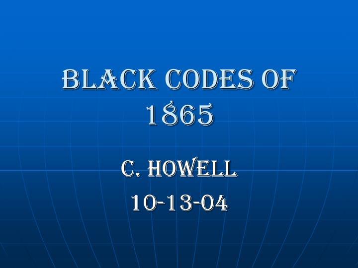 black codes of 1865 n.