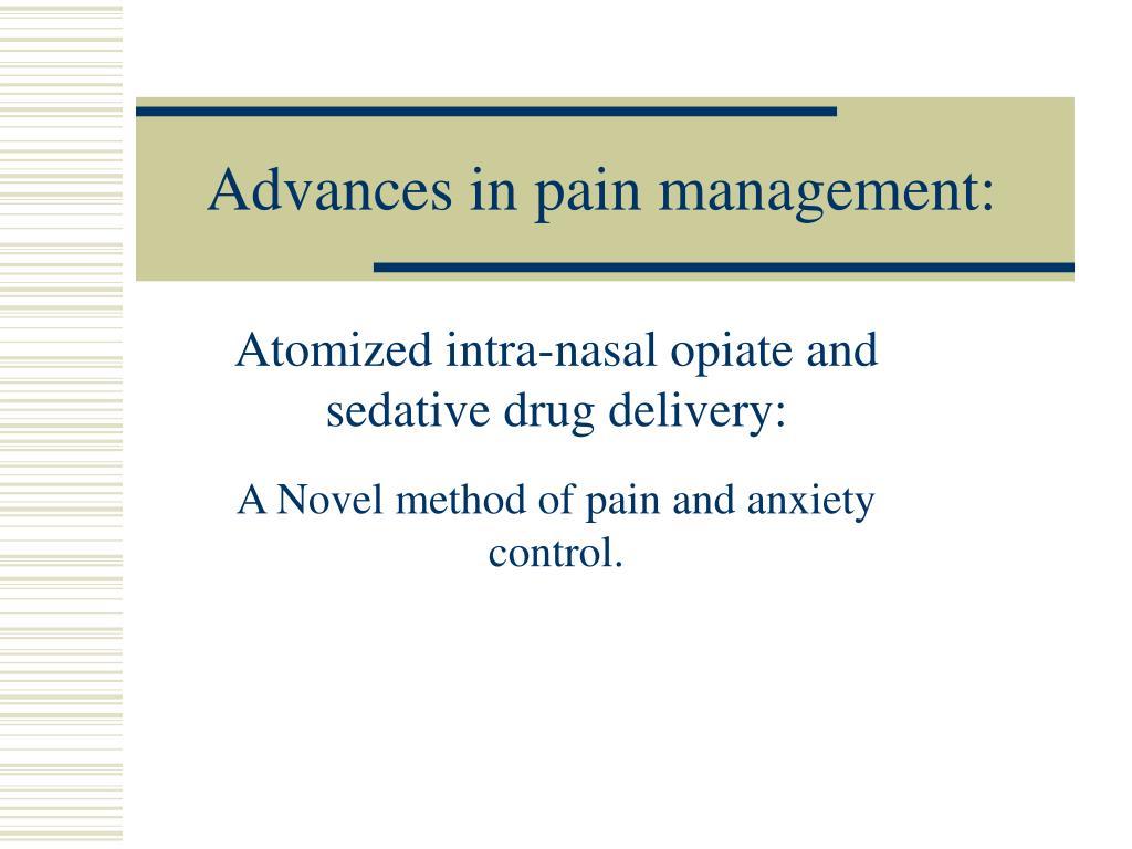 advances in pain management l.