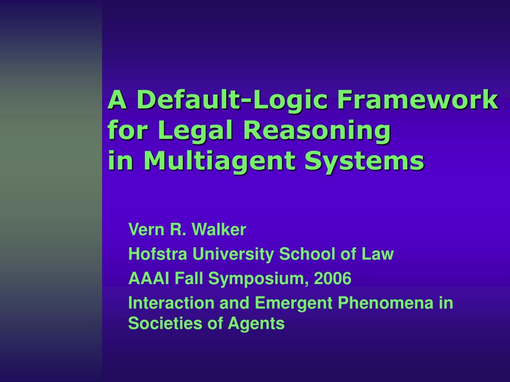 a default logic framework for legal reasoning in multiagent systems l.