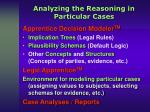 analyzing the reasoning in particular cases