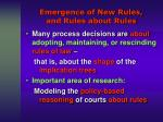 emergence of new rules and rules about rules