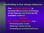factfinding in law always balances