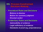 iii process constrained decision making