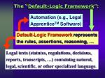 the default logic framework