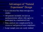 advantages of natural experiment design