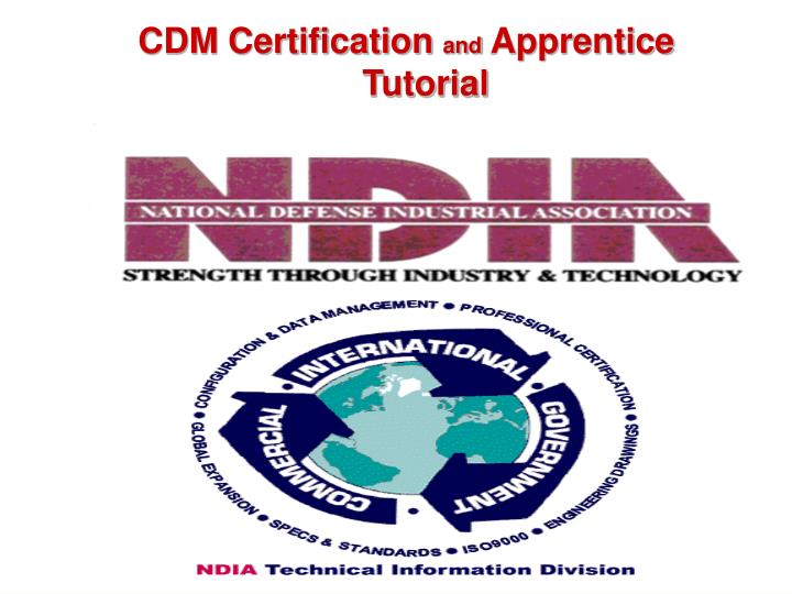 Cdm certification and apprentice programs the ndia process