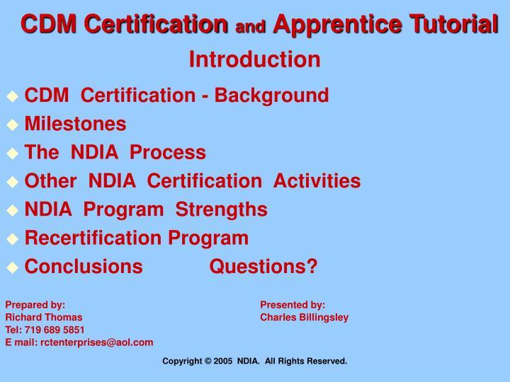 Cdm certification and apprentice tutorial