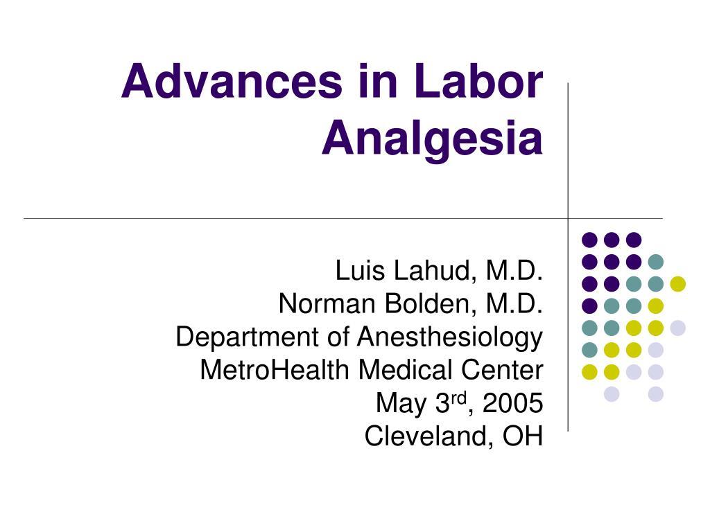 advances in labor analgesia l.