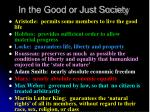 in the good or just society