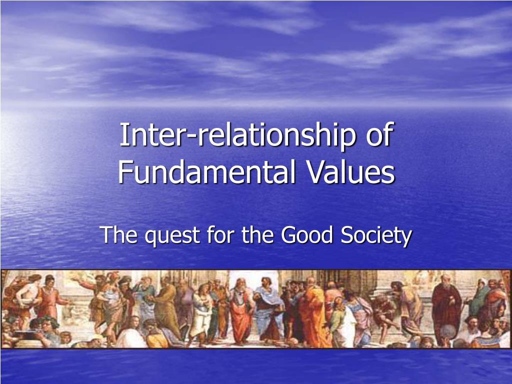 inter relationship of fundamental values l.