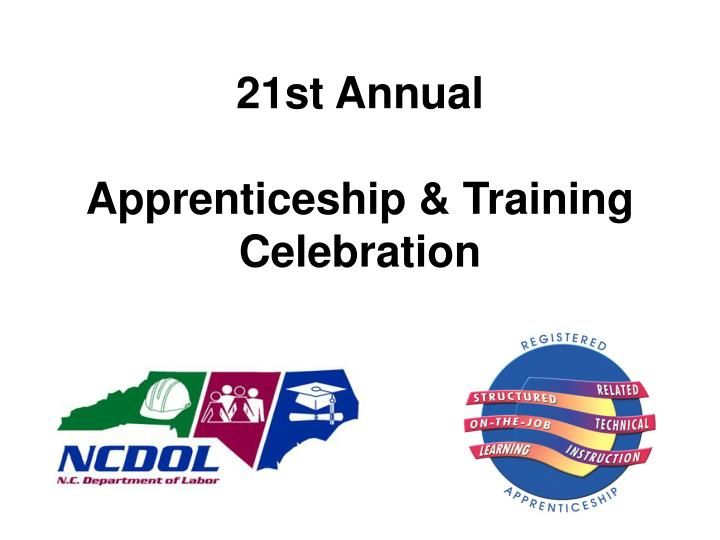 21st annual apprenticeship training celebration