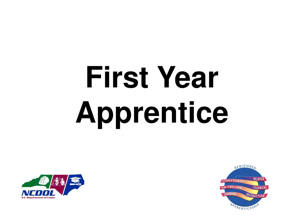 First Year Apprentice