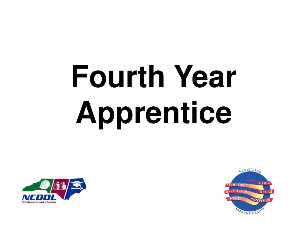 Fourth Year Apprentice