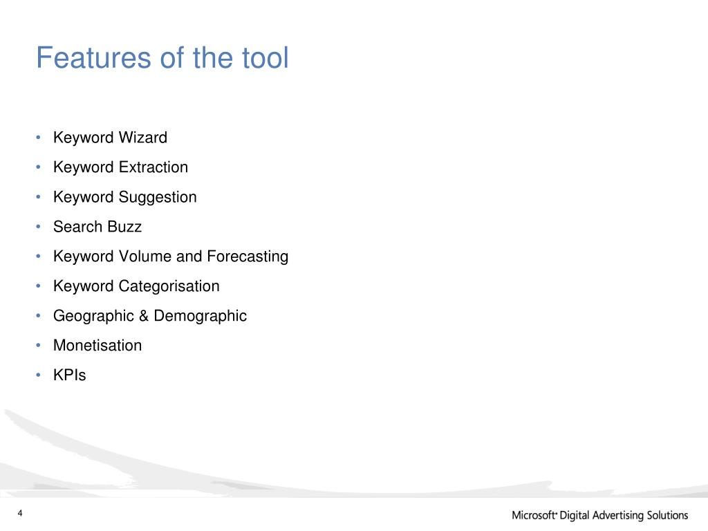 Features of the tool