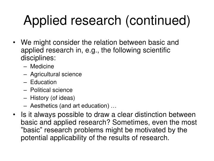 Applied research (continued)