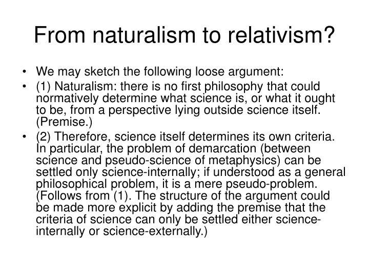 From naturalism to relativism?