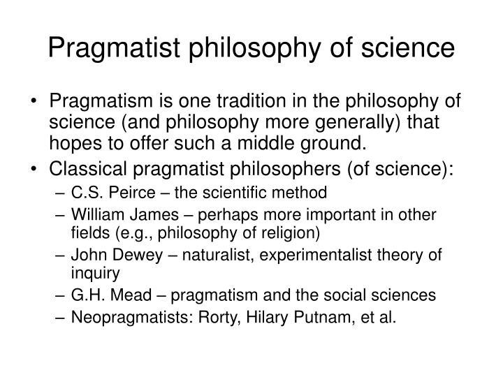 Pragmatist philosophy of science