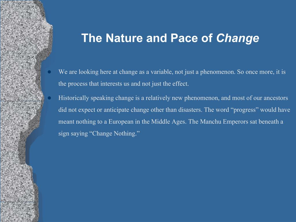 the nature and pace of change l.