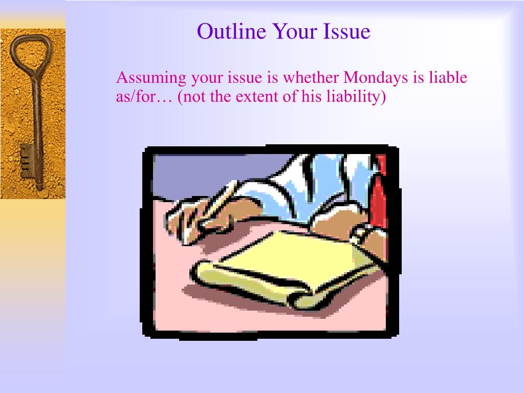 Outline Your Issue