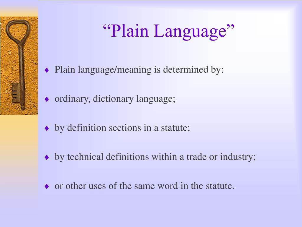 """Plain Language"""