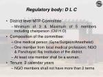 regulatory body d l c