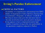 irving s parolee enforcement6