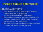 irving s parolee enforcement7
