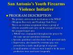 san antonio s youth firearms violence initiative26