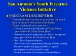 san antonio s youth firearms violence initiative27